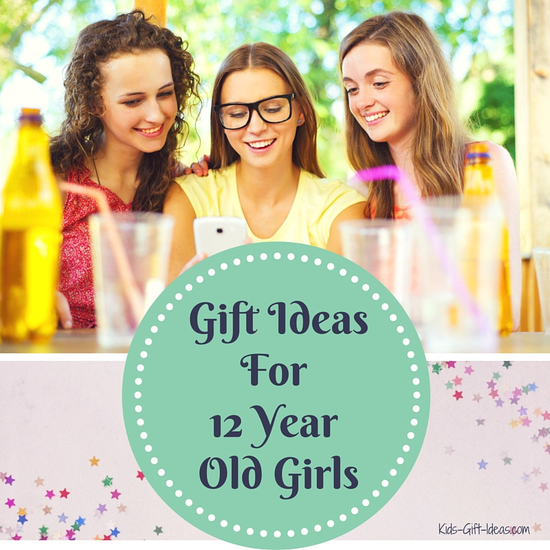 12 Year Old Girl Birthday Gift Ideas  Great Gift Ideas 12 Year Old Girls Will Love Kids Gift