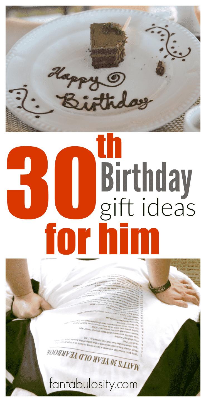30Th Birthday Gift Ideas For Him  30th Birthday Gift Ideas for Him Fantabulosity