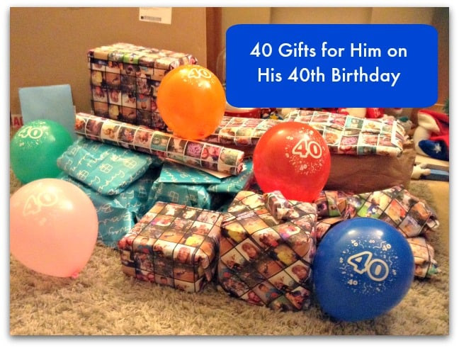 40Th Birthday Gift Ideas For Him  40 Gifts for Him on his 40th Birthday Stressy Mummy