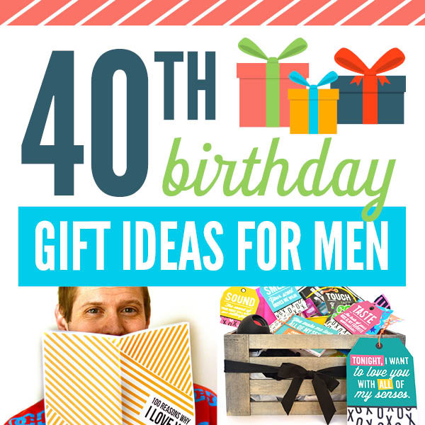 40Th Birthday Gift Ideas For Him  40th Birthday Gift Ideas For Men