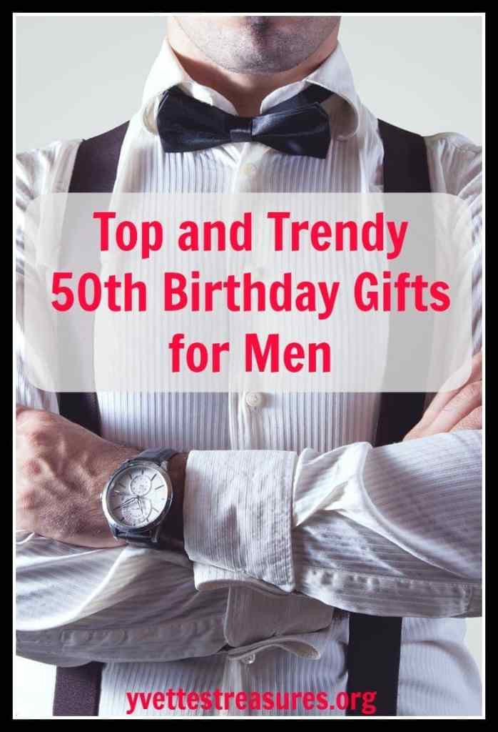 50Th Birthday Gift Ideas Men  Unique 50th Birthday Gifts Men Will Absolutely Love You For