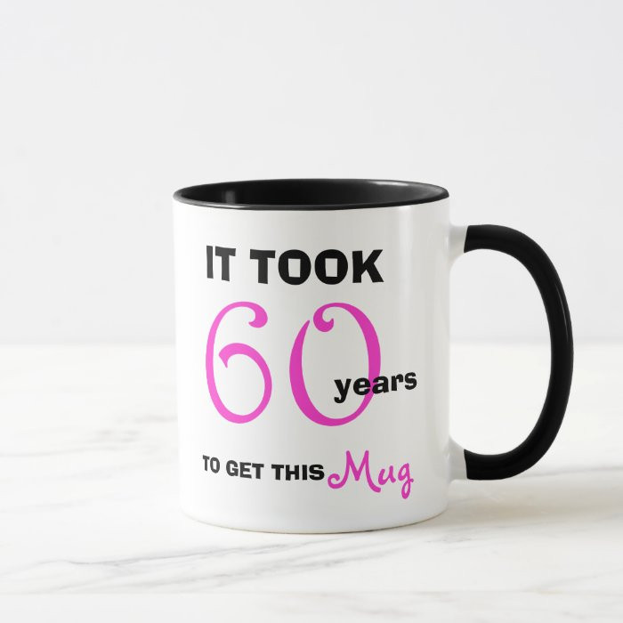 60Th Birthday Gift Ideas For Her  60th Birthday Gift Ideas for Her Mug Funny