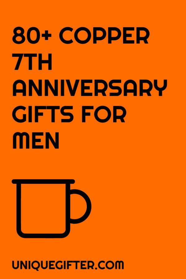 7Th Anniversary Gift Ideas For Him  80 Copper 7th Anniversary Gifts for Him Unique Gifter