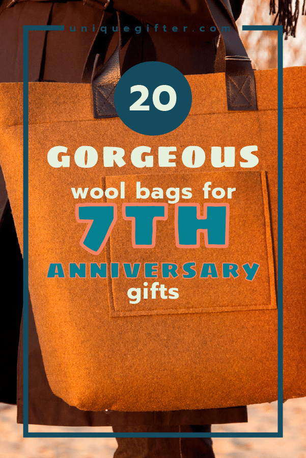 7Th Anniversary Gift Ideas For Him  20 Gorgeous Wool Bags for 7th Anniversary Gifts Unique