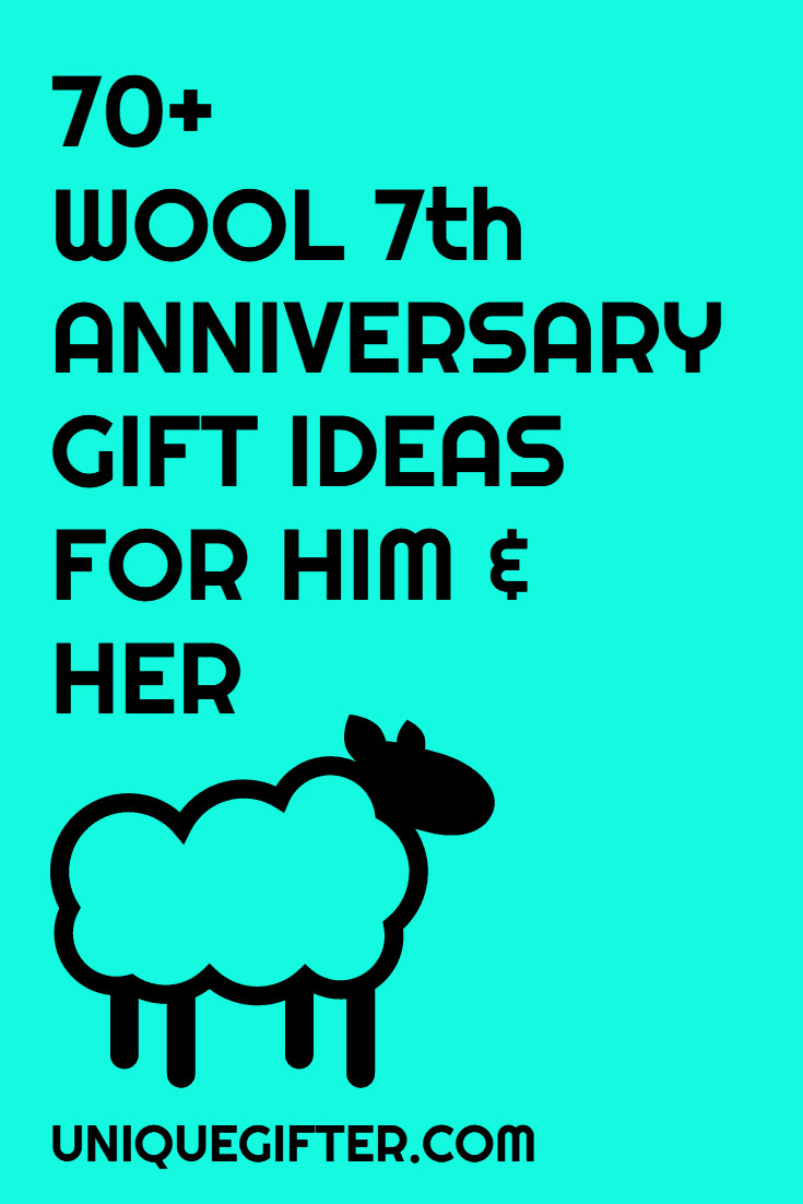 7Th Anniversary Gift Ideas For Him  70 Wool 7th Anniversary Gifts For Him and Her Unique