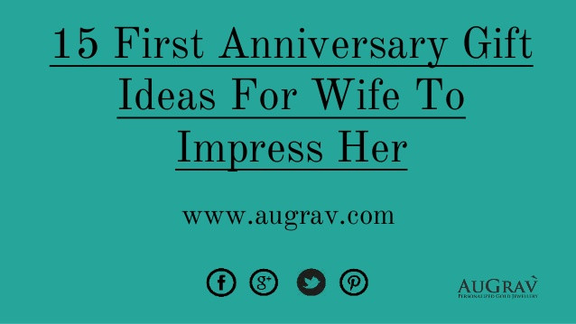 Anniversary Gift Ideas For Wife  15 first anniversary t ideas for wife to impress her