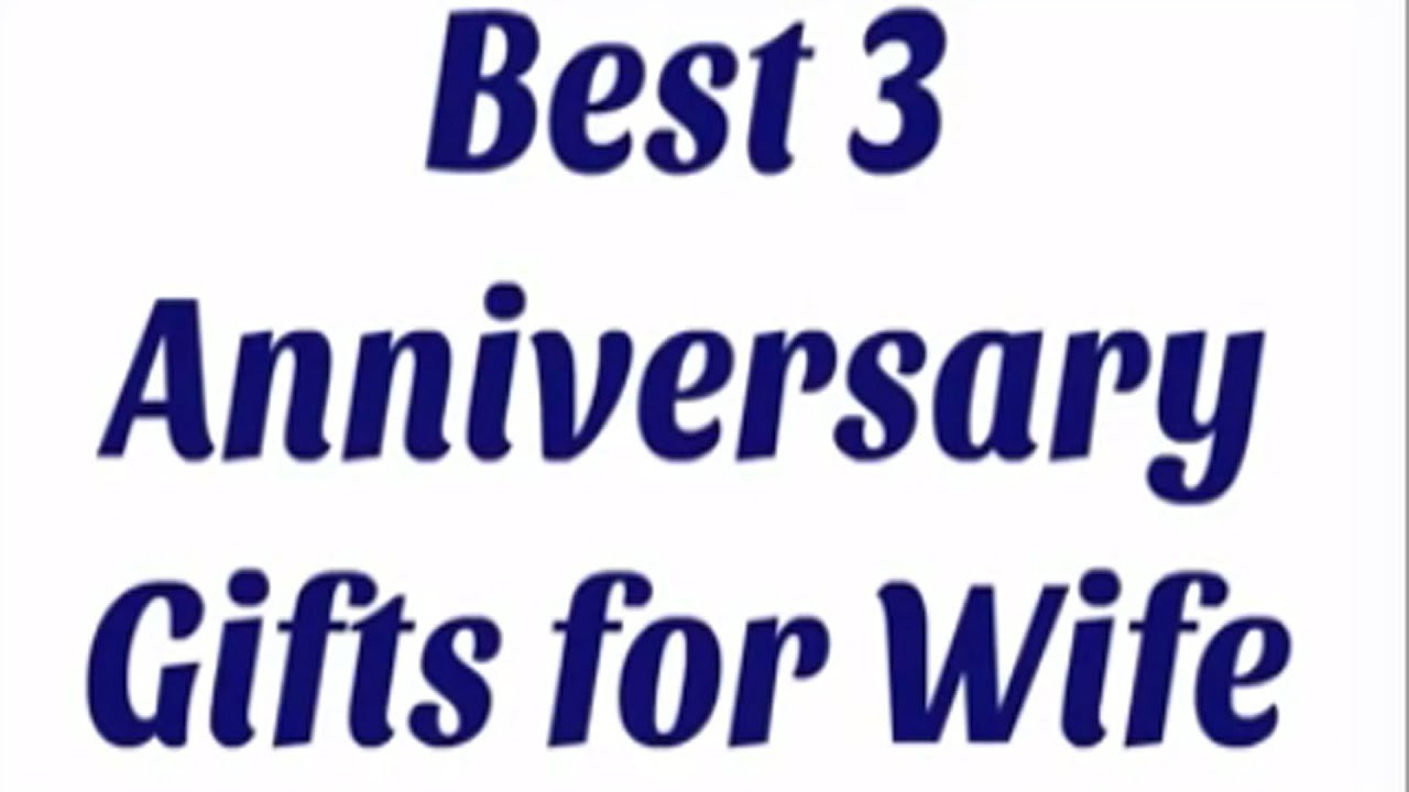 Anniversary Gift Ideas For Wife  Best 3 Anniversary Gifts for Wife