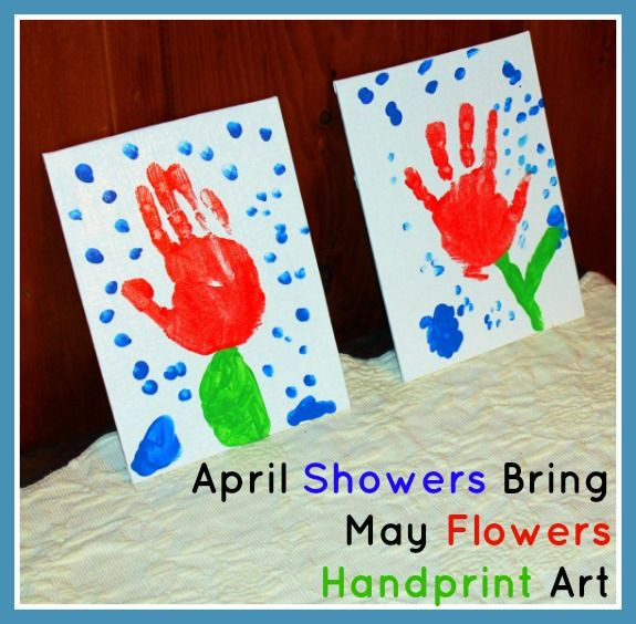 "April Crafts For Toddlers  ""April Showers Bring May Flowers"" Handprint Art"