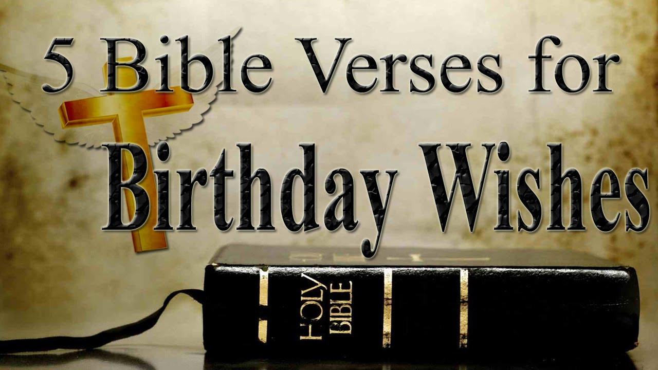 Bible Quotes About Birthdays  5 Bible Verses for Birthday Wishes