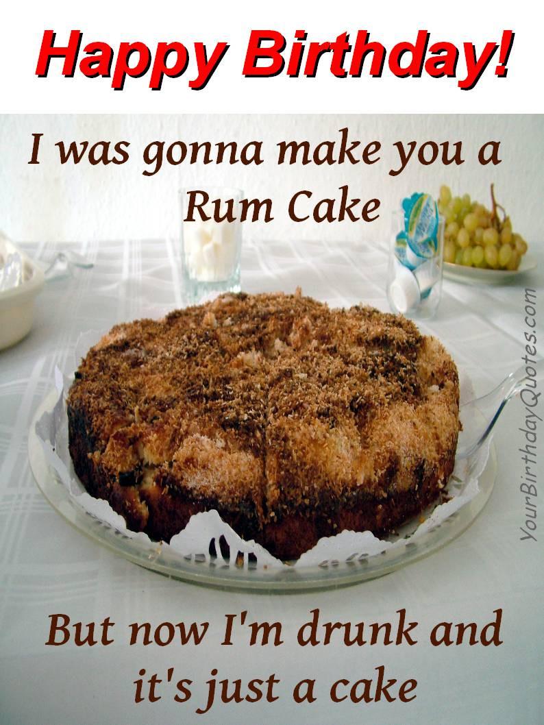 Birthday Cake Sayings  happy birthday cake birthday cake birthday quotes funny