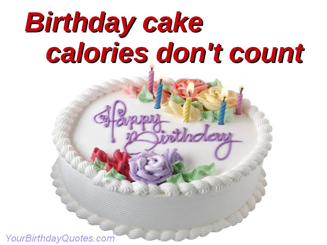 Birthday Cake Sayings  Famous Quotes Cake QuotesGram