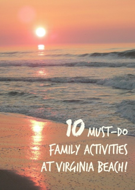 Birthday Party Ideas Virginia Beach  10 Not to Miss Family Activities at Virginia Beach