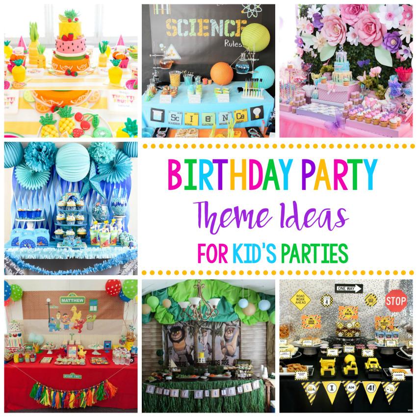 Birthday Party Themes For Kids  25 Fun Birthday Party Theme Ideas – Fun Squared
