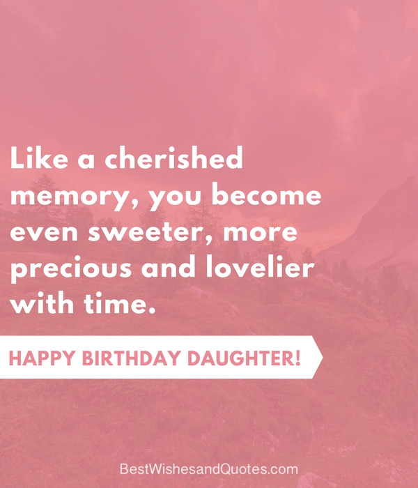Birthday Quotes To Daughter  35 Beautiful Ways to Say Happy Birthday Daughter Unique