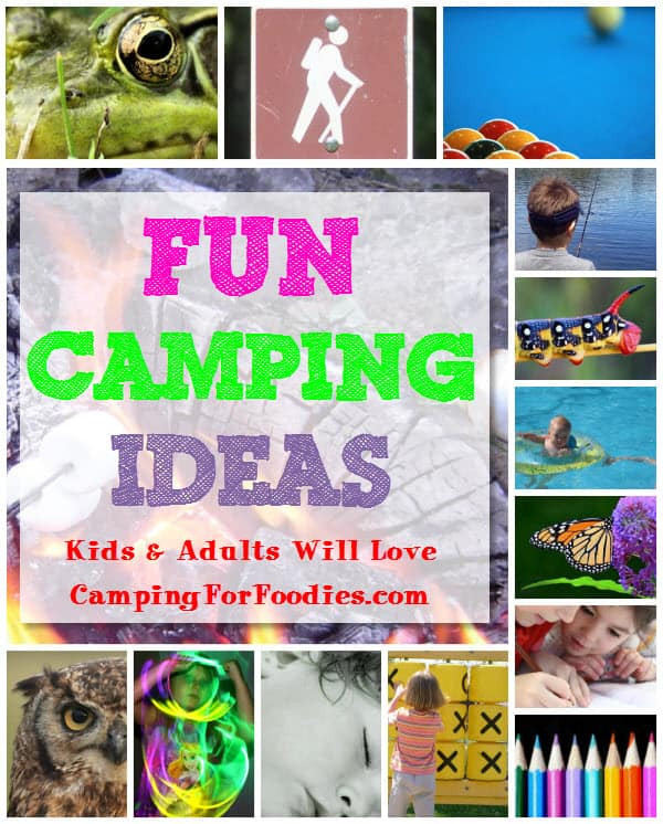 Camping Ideas For Adults  Fun Camping Activities Kids Love and adults will too