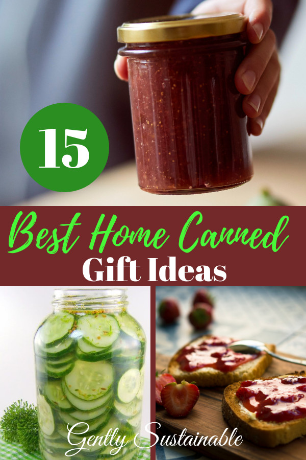 Canning Gift Ideas Holidays  15 Home Canned Christmas Gift Ideas Gently Sustainable