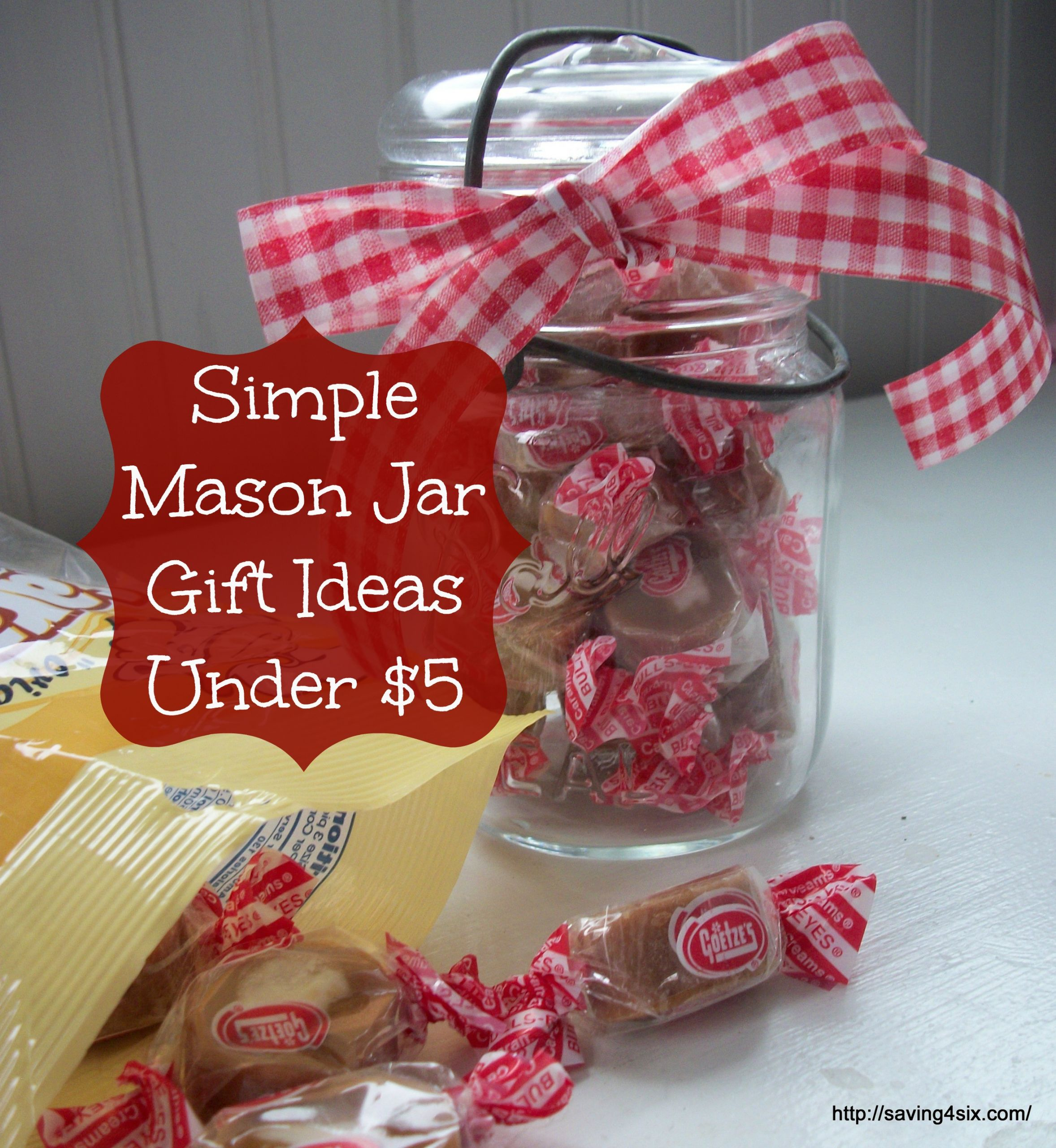 Canning Gift Ideas Holidays  Simple Mason Jar Gifts Under $5