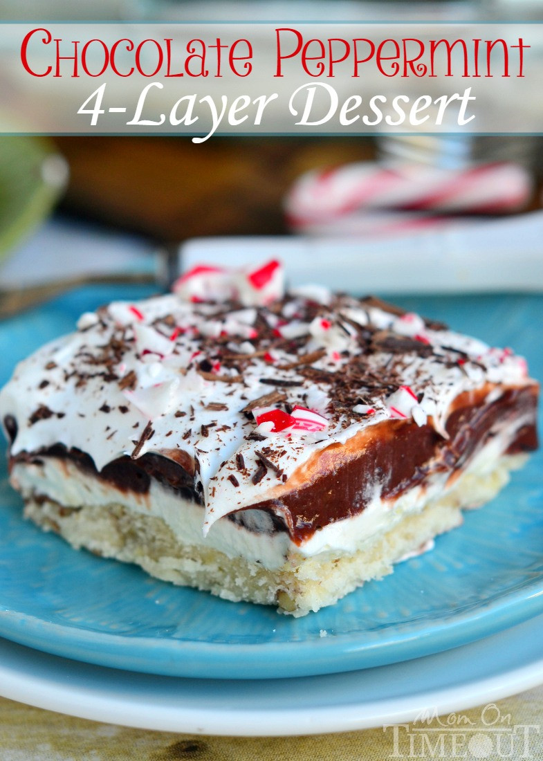 Chocolate Holiday Desserts  Chocolate Peppermint 4 Layer Dessert Mom Timeout