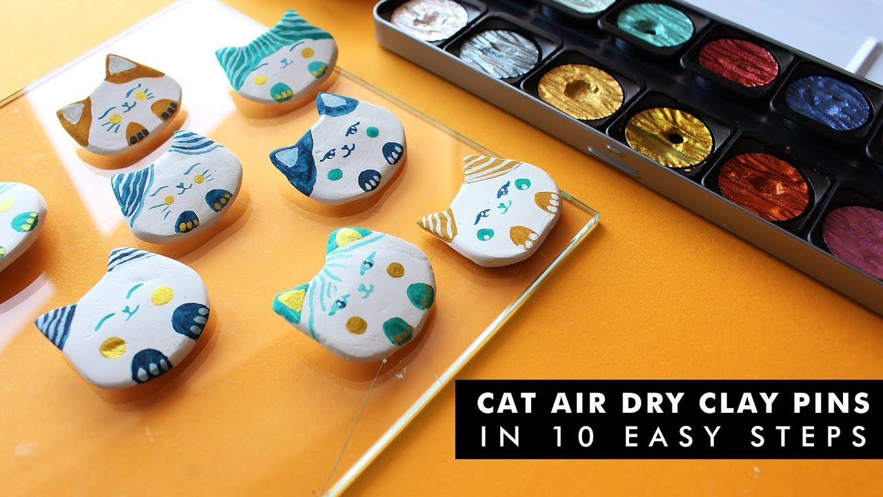 Clay Pins  HOW TO MAKE CAT AIR DRY CLAY PINS IN 10 EASY STEPS