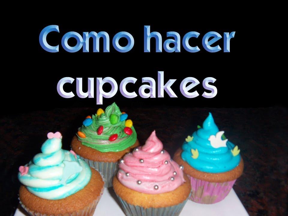 Como Hacer Cupcakes  o hacer cupcakes