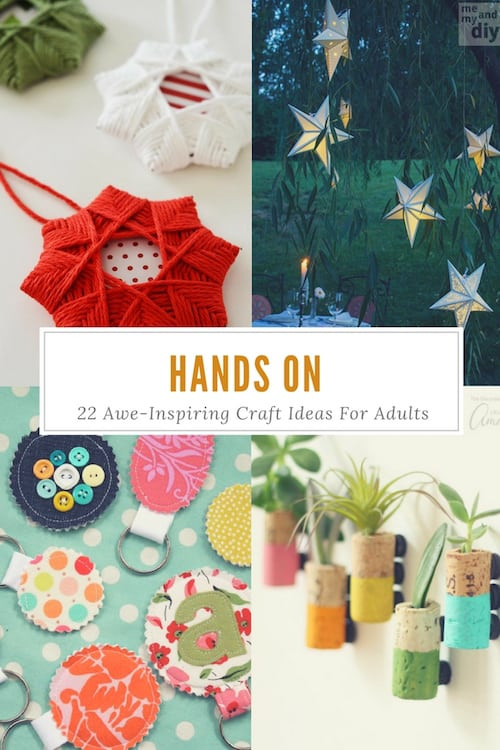Craft Activities For Adults  Hands 22 Awe Inspiring Craft Ideas For Adults