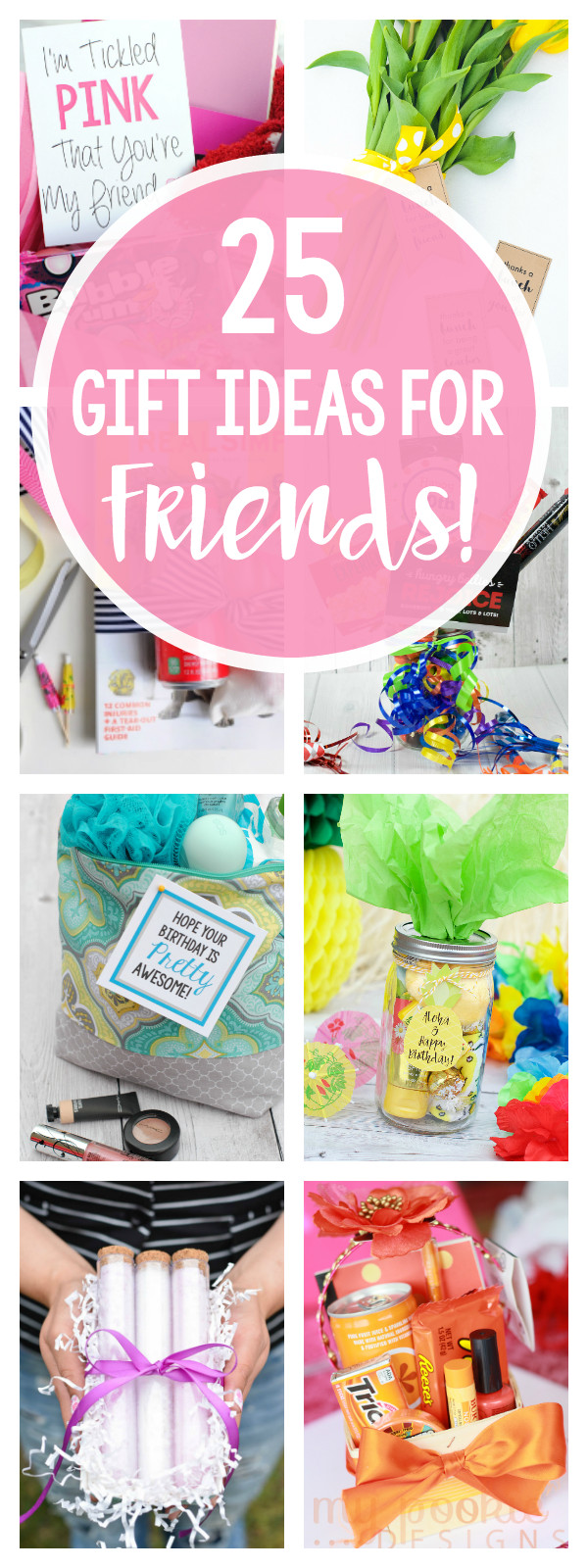 Cute Birthday Gift Ideas For Best Friend  25 Gifts Ideas for Friends – Fun Squared