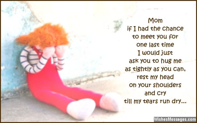Dead Mother Day Quotes  I Miss You Messages for Mom after Death Quotes to