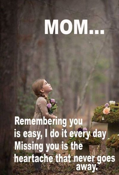Dead Mother Day Quotes  75 Memorial Quotes For Mom in her Remembrance