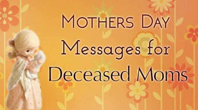 Dead Mother Day Quotes  Condolence Message to Friend on Death of Mother