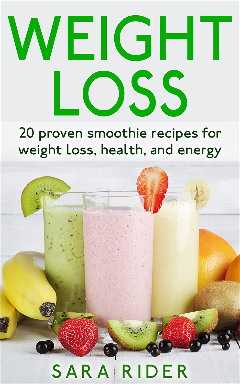 Diet Smoothie Recipes  AMAZON KINDLE BOOK PROMOTION Weight Loss 20 Proven
