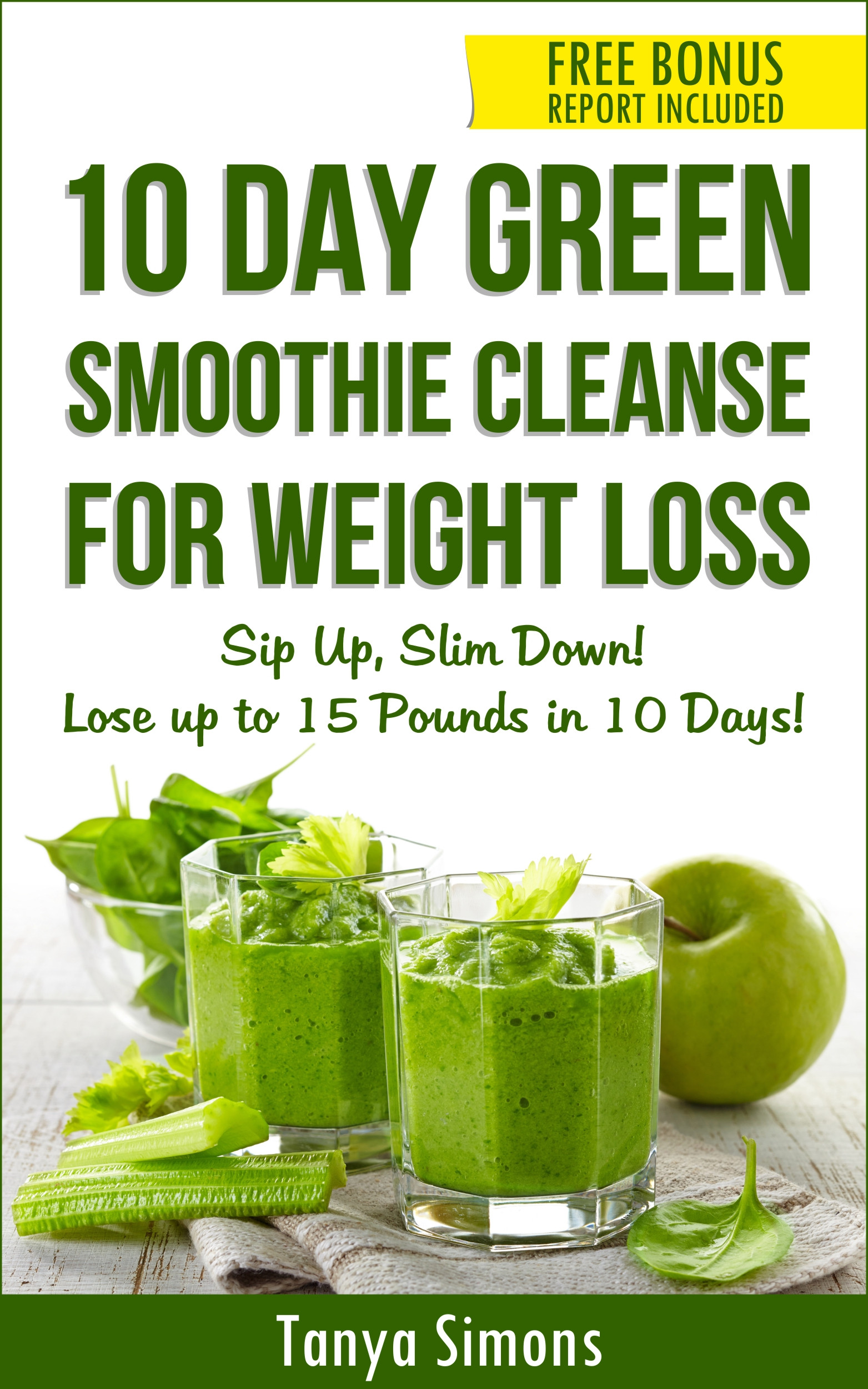 Diet Smoothie Recipes  10 Day Green Smoothie Cleanse Lose 15lbs with 10 Day