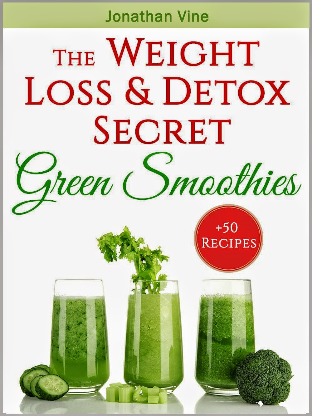 Diet Smoothie Recipes  GlamRiver Green Smoothies 50 Amazing Recipes for a