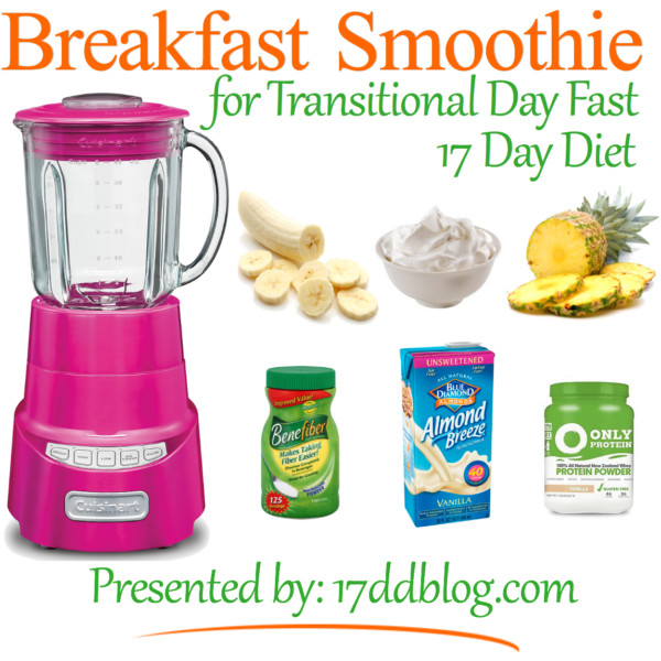 Diet Smoothie Recipes  Breakfast Smoothie Recipe for the 17 Day Diet