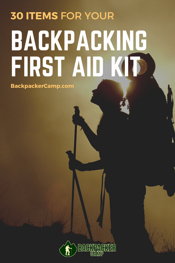 DIY Backpacking First Aid Kit  30 Items For Your DIY Backpacking First Aid Kit
