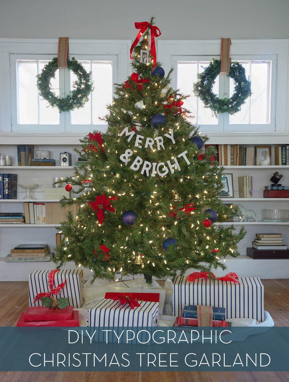 DIY Christmas Tree Garland  Make It DIY Christmas Tree Typographic Garland