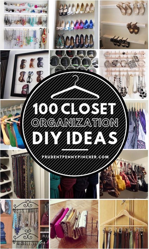 DIY Closet Organizing Ideas  100 Best DIY Closet Organization Ideas Prudent Penny Pincher