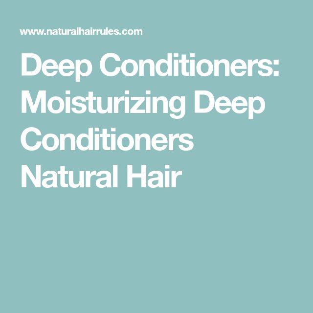 DIY Deep Conditioner For Transitioning Hair  Deep Conditioners Moisturizing Deep Conditioners Natural