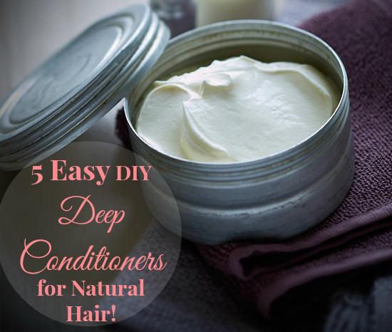 DIY Deep Conditioner For Transitioning Hair  5 Easy DIY Deep Conditioners for Natural Hair