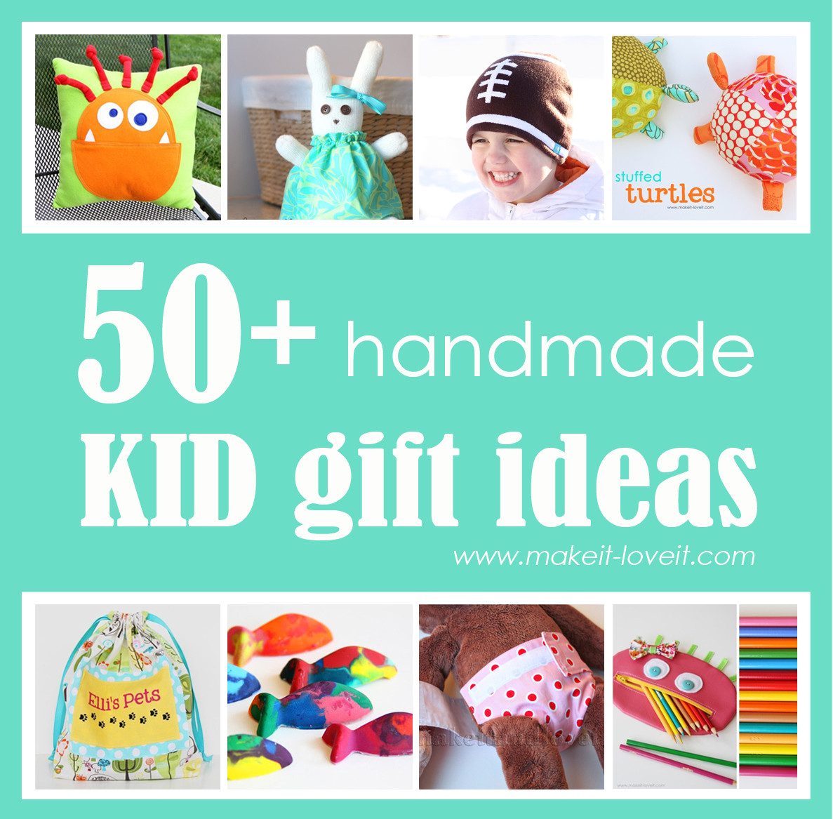 DIY Gifts For Kids To Make  50 Great Homemade Kid Gift Ideas