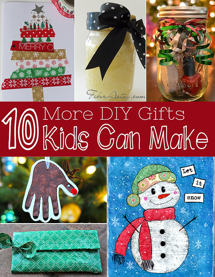 DIY Gifts For Kids To Make  Ten More Gifts Kids Can Make DIY Christmas Gifts