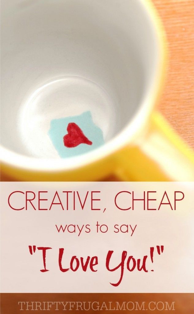 DIY Gifts That Say I Love You  Inexpensive Creative Ways to Say I Love You