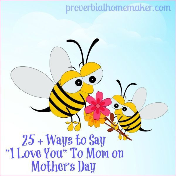 """DIY Gifts That Say I Love You  25 Ways to Say """"I Love You"""" To Mom on Mother s Day"""