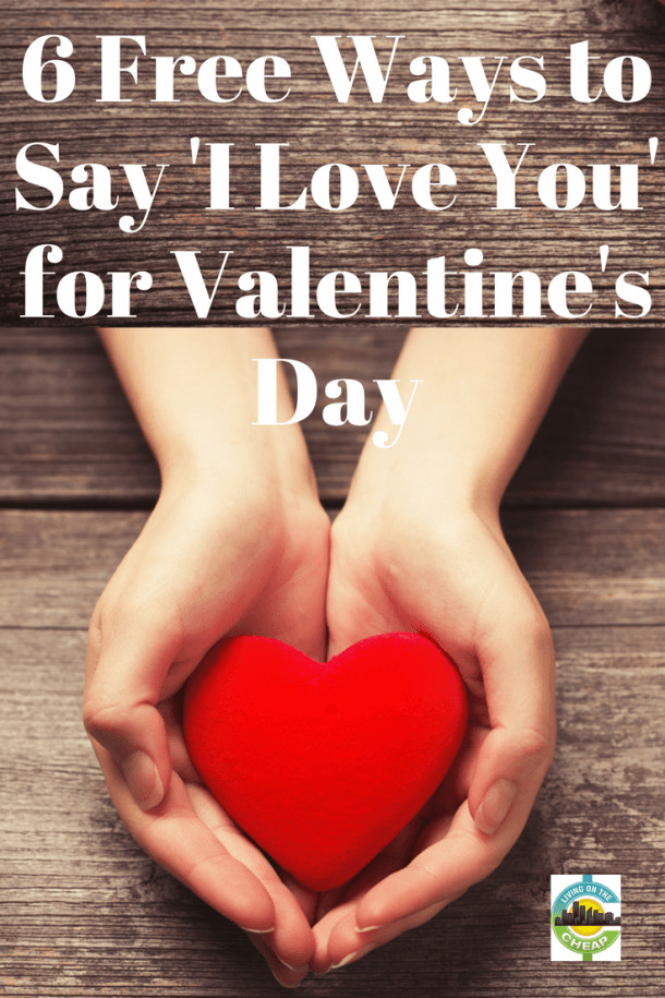 DIY Gifts That Say I Love You  Inexpensive ways to say I love you on Valentine s Day