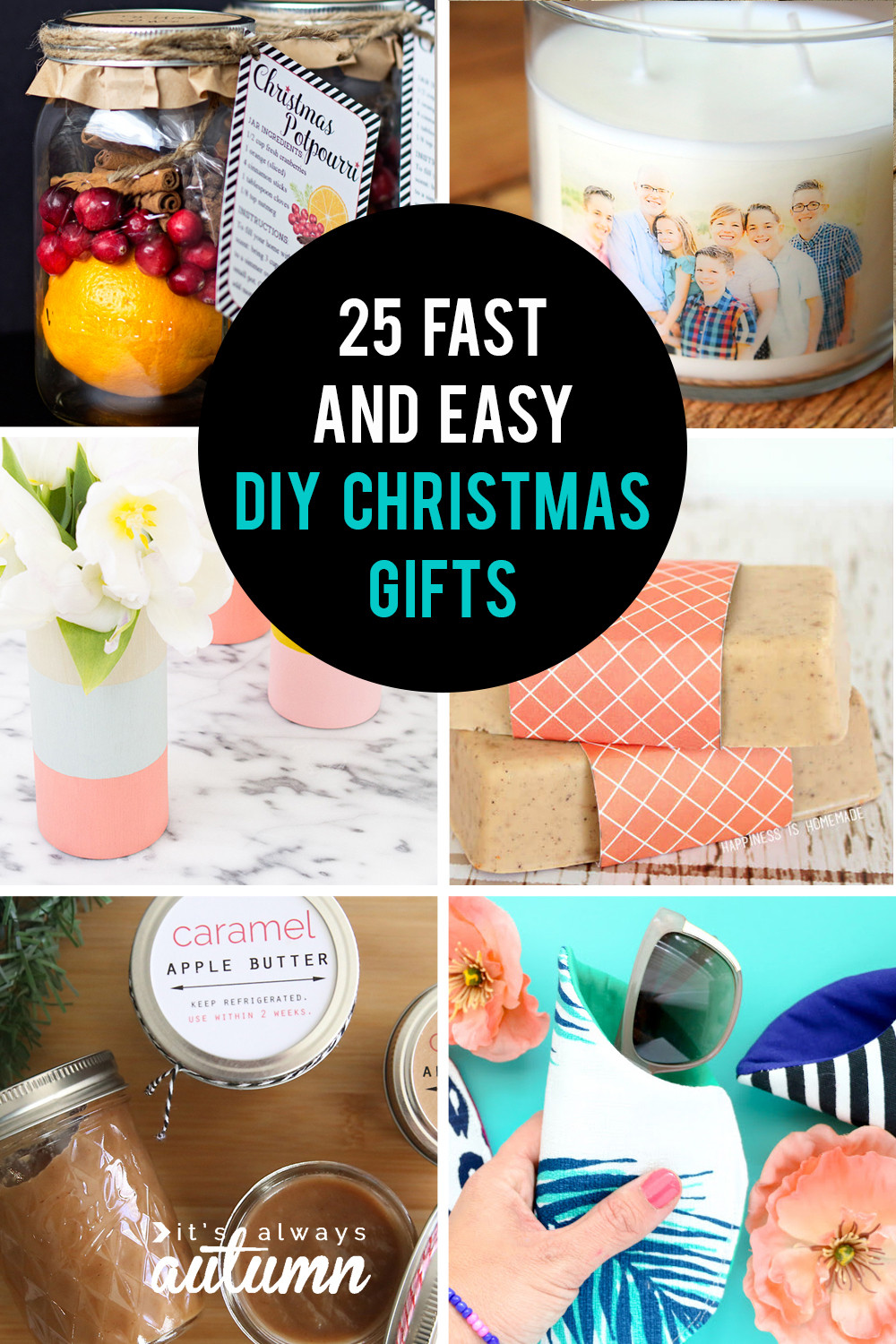 DIY Holiday Gift Ideas  25 easy homemade Christmas ts you can make in 15