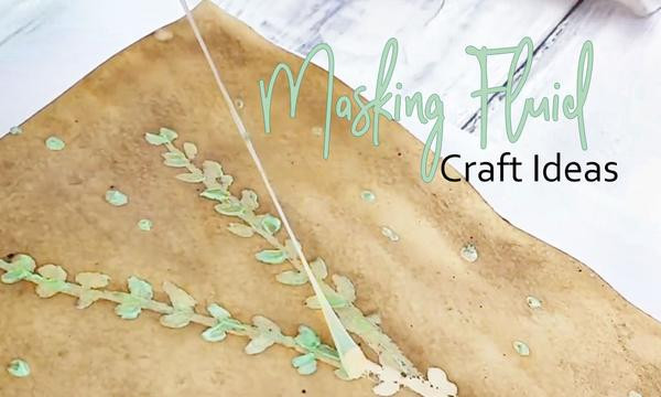 DIY Masking Fluid  How To Use Masking Fluid In Crafts