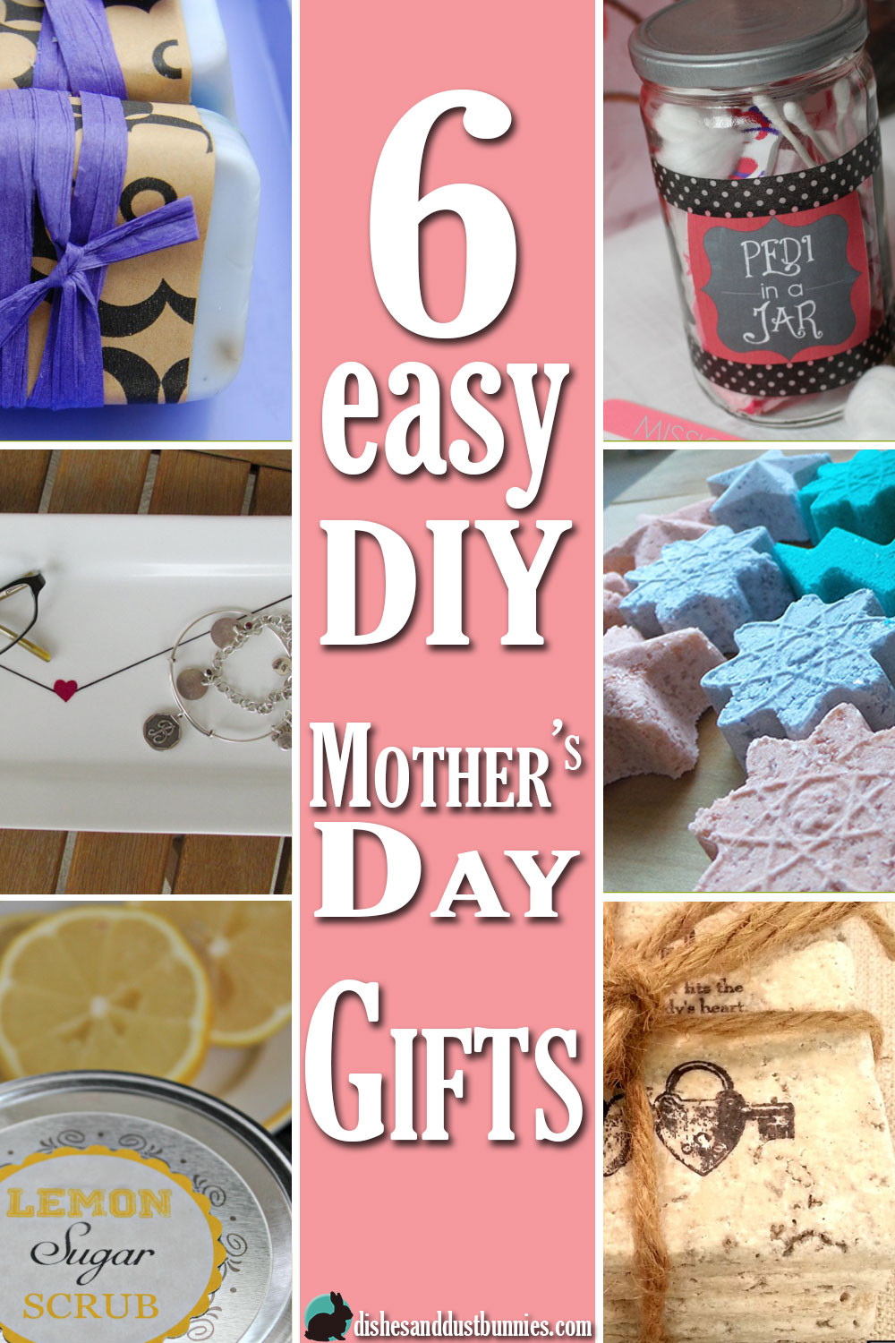 DIY Mother Gifts  6 Easy DIY Mother s Day Gifts Dishes and Dust Bunnies