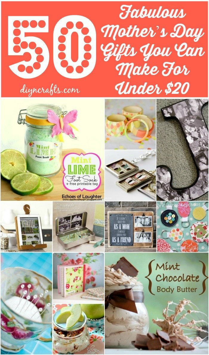 DIY Mother Gifts  50 Fabulous Mother's Day Gifts You Can Make For Under $20