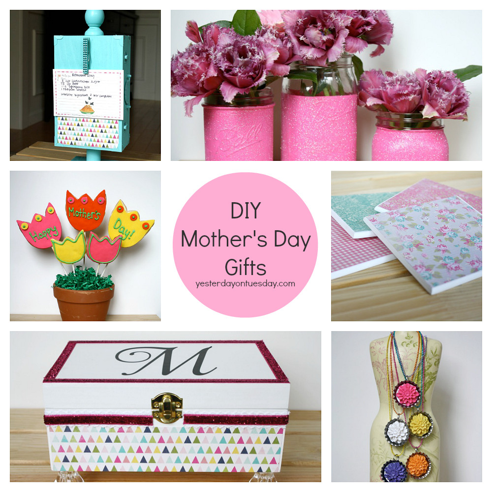 DIY Mother Gifts  DIY Mother s Day Gifts