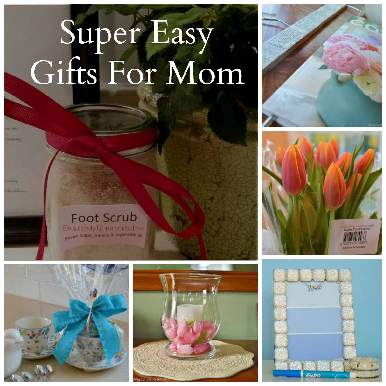 DIY Mother Gifts  Easy DIY Mother s Day Gift Ideas Exquisitely Unremarkable