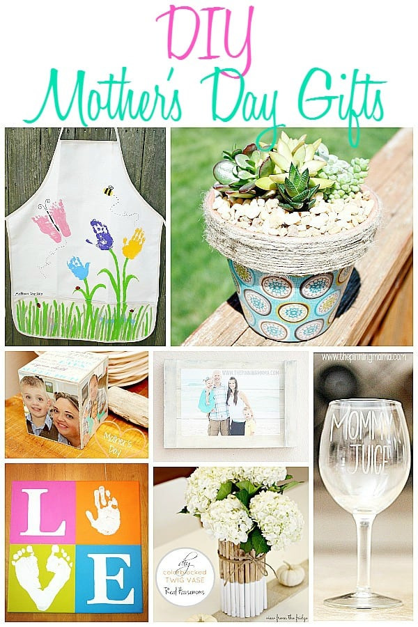 DIY Mother Gifts  DIY Mother s Day Gifts • The Pinning Mama